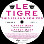 LE TIGRE - This Island Remixes Vol1