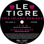 LE TIGRE - This Island Remixes Vol2