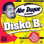ABE DUQUE - Presents DiskoB