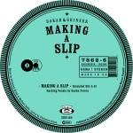 DAKAR&GRINSER - Making a Slip