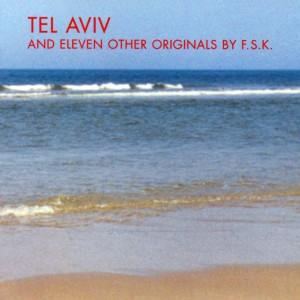 F.S.K. - Tel Aviv