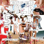 CHICKS ON SPEED - Super Surfer Girl