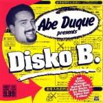 ABE DUQUE - Presents DiskoB