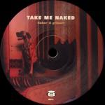 DAKAR&GRINSER - Take me naked