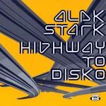 ALEK STARK - Highway to Disko